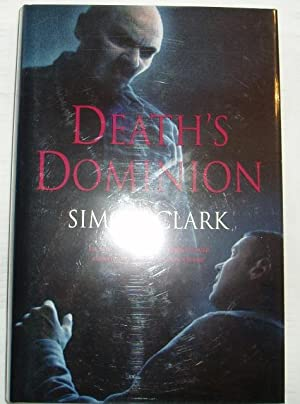 DEATH'S DOMINION - signed: Clark Simon