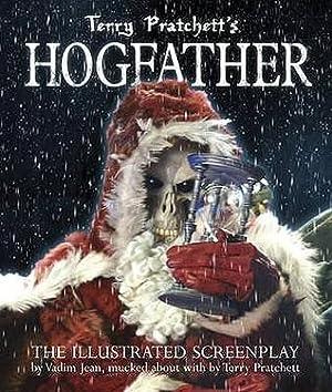 HOGFATHER - The Illustrated Screenplay: Pratchett terry &
