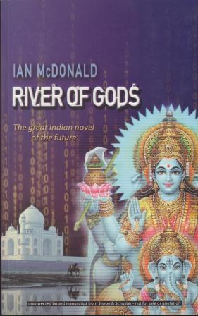 RIVER OF GODS - SIGNED, limited edition uncorrected proof copy: McDonald Ian