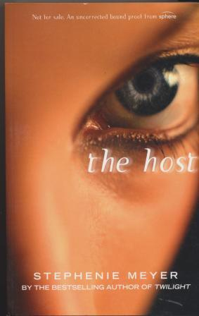 THE HOST - uncorrected proof copy: Meyer Stephanie