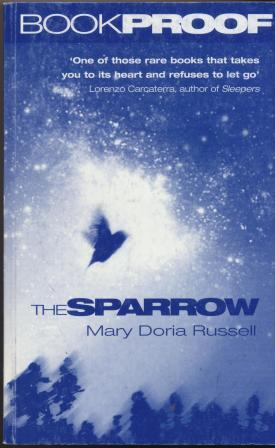 THE SPARROW - uncorrected book proof: Russell Mary Doria