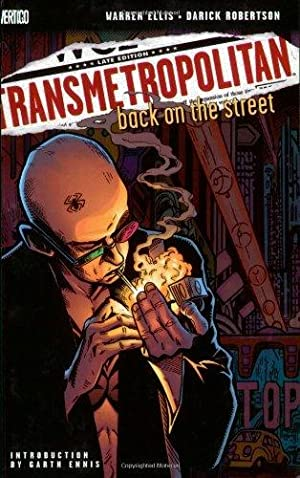 TRANSMETROPOLITAN - BACK ON THE STREET: Ellis Warrern et al
