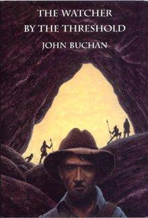 THE WATCHER BY THE THRESHOLD: Buchan John