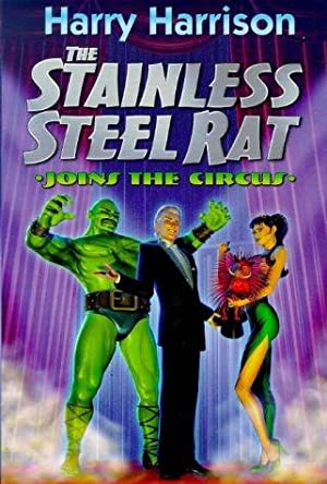 THE STAINLESS STEEL RAT JOINS THE CIRCUS: Harrison Harry
