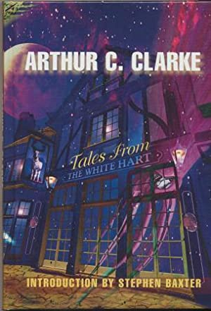 TALES FROM THE WHITE HART - signed limited edition: Clarke Arthur C