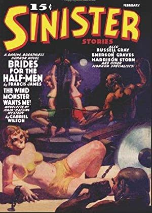 SINISTER STORIES FEBRUARY 1940: Betancourt Jogn Gregory (editor)