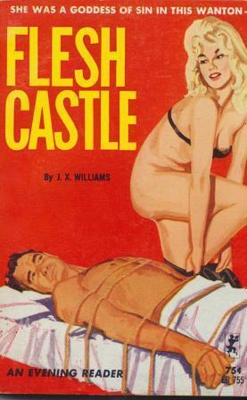 FLESH CASTLE: Williams J X