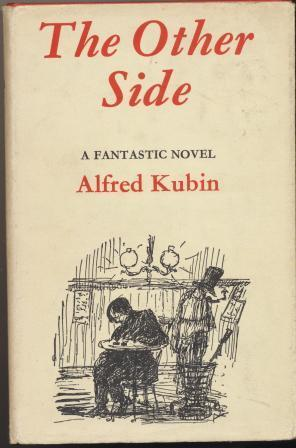 THE OTHER SIDE: Kubin Alfred