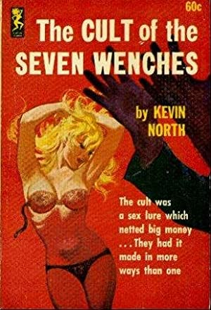 THE CULT OF THE SEVEN WENCHES: North Kevin