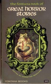 THE FONTANA BOOK OF GREAT HORROR STORIES: Bernard Christine (editor)