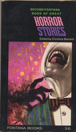 THE Second FONTANA BOOK OF GREAT HORROR STORIES: Bernard Christine (editor)