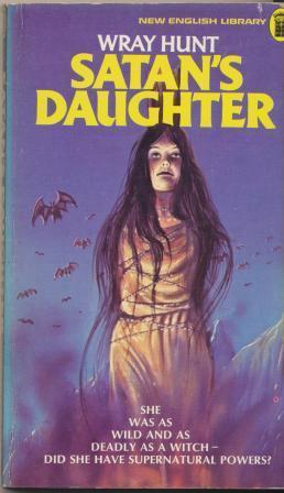 SATAN'S DAUGHTER: Hunt Wray