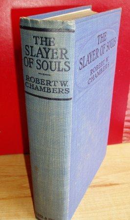 THE SLAYER OF SOULS: Chambers Robert W