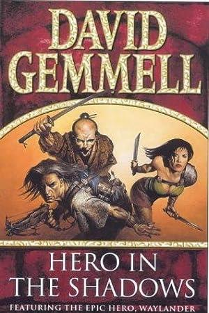 HERO IN THE SHADOWS: Gemmell David