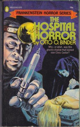 THE HOSPITAL HORROR: Binder Otto O