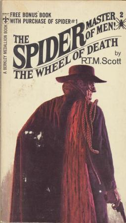 THE WHEEL OF DEATH - The Spider master of men: Scott R T M