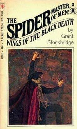 WINGS OF THE BLACK DEATH - The Spider 3: Stockbridge Grant