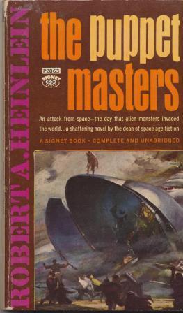 THE PUPPET MASTERS: heinlein Robert A