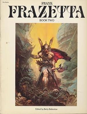 THE FANTASTIC ART OF FRANK FRAZETTA Book: Frazetta Frank
