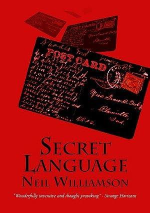 SECRET LANGUAGE - signed limited edition: Williamson Neil