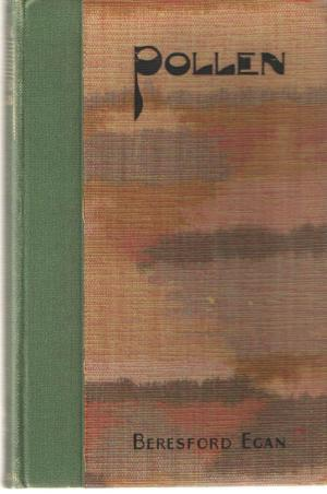 POLLEN; A Novel in Black and White: Egan Bereseford