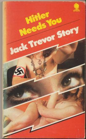 HITLER NEEDS YOU: Story Jack Trevor