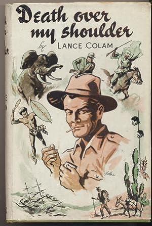 DEATH OVER MY SHOULDER: Colam Lance
