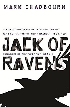JACK OF RAVENS - signed: Chadbourn Mark