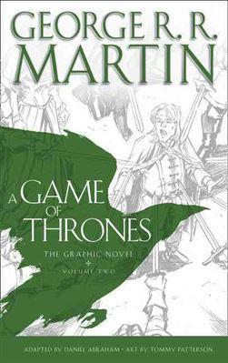 A GAME OF THRONES The Graphic Novel: Martin george R