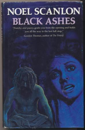 BLACK ASHES - signed: Scanlon Noel