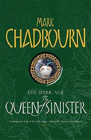 THE QUUEN OF SINISTER - signed: Chadbourn mark