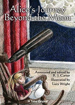 ALICE'S JOURNEY BEYOND THE MOON: Carter R J