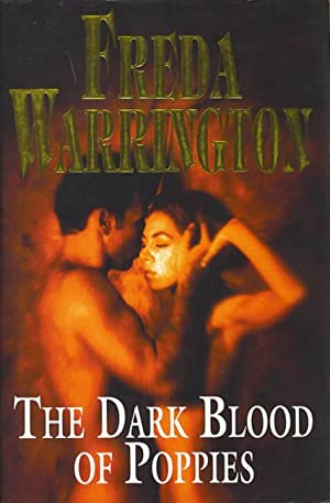 THE DARK BLOOD OF POPPIES - signed: Warrington Freda