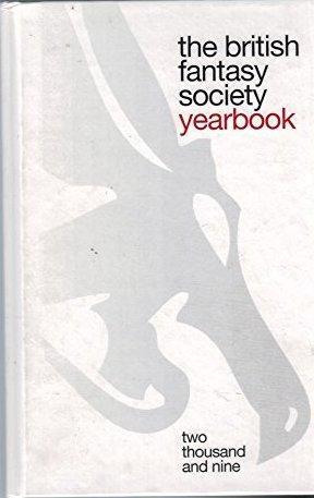 THE BRITISH FANTASY SOCIETY YEARBOOK 2009: Anon