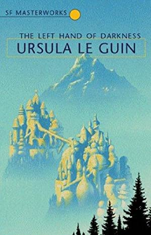 THE LEFT HAND OF DARKNESS: Le Guin Ursula