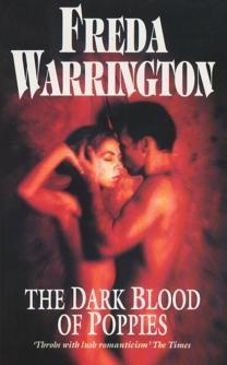 THE DARK BLOOD OF POPPIES - signed: Warrington Freda