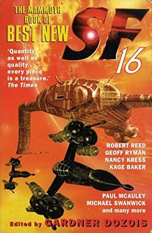 THE MAMMOTH BOOK OF BEST NEW SF 16: Dozois gardner (editor)