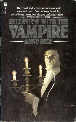 INTERVIEW WITH THE VAMPIRE: Rice Anne