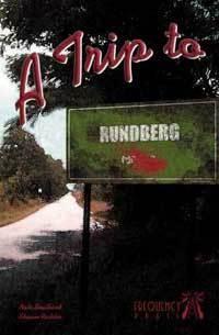 A TRIP TO RUNDBERG: Southard Nate & Richter Shaun