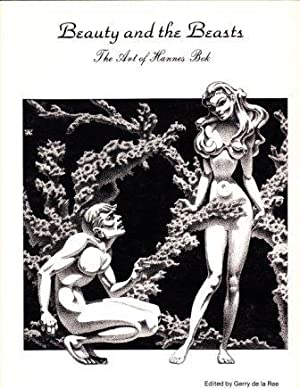 BEAUTY AND THE BEASTS. The Art of Hannes Bok: de la Ree Gerry (editor)