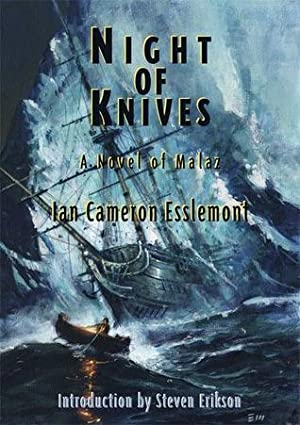 KNIGHT OF KNIVES - signed limited edition: Esslemont Ian Cameron