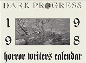 DARK PROGRESS 1998 HORROR WRITERS CALENDAR - signed limited edition: Anon