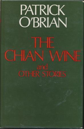 THE CHIAN VINE and other stories: O'Brian patrick