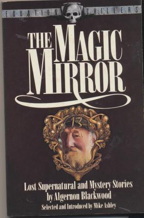 THE MAGIC MIRROR: Blackwood Algeron