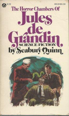 THE HORROR CHAMBERS OF JULES DE GRANDIN: Quinn Seabury