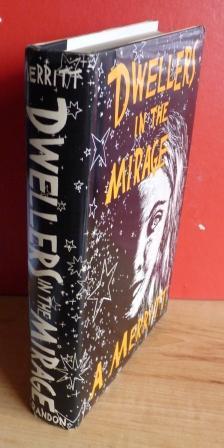 DWELLERS IN THE MIRAGE: Merritt A