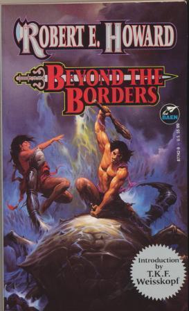 BEYOND THE BORDERS: Howard Robert E