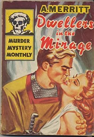 DWELLERS IN THE MIRAGE - Murder of the Month 24: Merritt A