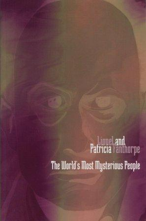 THE WORLD'S MOST MYSTERIOUS PEOPLE - signed dedication copy: Fanthorpe Lionel and Patricia