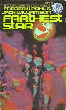 FARTHEST STAR - signed: Pohl Frederik & Williamson Jack